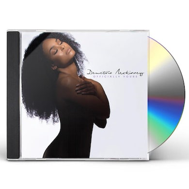 Demetria McKinney OFFICIALLY YOURS CD