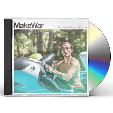Makewar DEVELOPING A THEORY OF INTEGRITY CD