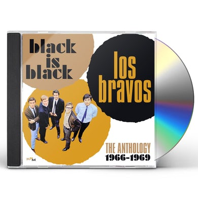 Los Bravos BLACK IS BLACK: ANTHOLOGY 1966-1969 CD