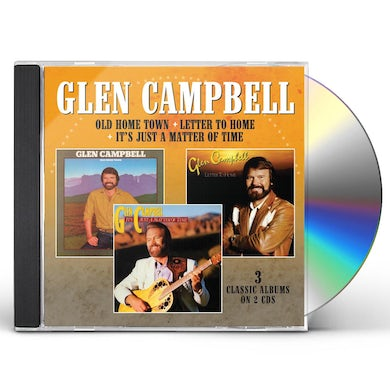 Glen Campbell OLD HOME TOWN / LETTER TO HOME / IT'S JUST A CD