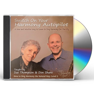 Sue Thompson SWITCH ON YOUR HARMONY AUTOPILOT: LEVEL TWO CD
