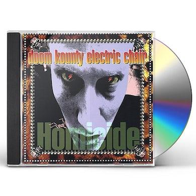 Doom Kounty Electric Chair HOMICIDE CD