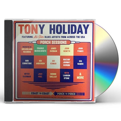 Tony Holiday PORCH SESSIONS CD