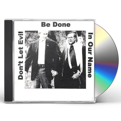 Joel Horwitz DONT LET EVIL BE DONE IN OUR NAME CD