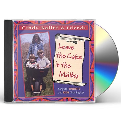 LEAVE THE CAKE IN THE MAILBOX CD