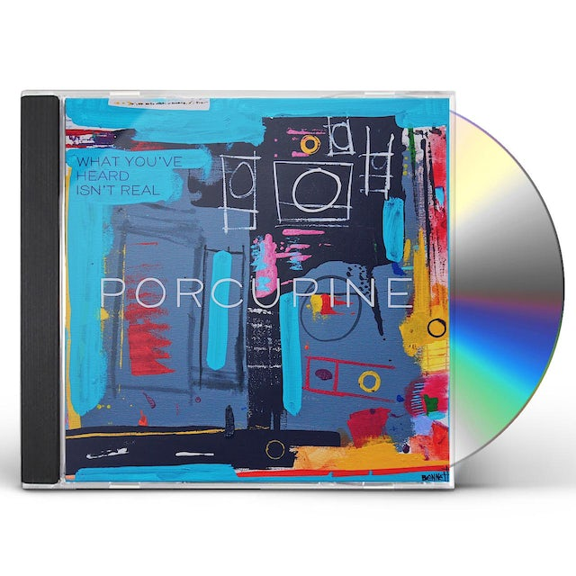 Porcupine WHAT YOU'VE HEARD ISN'T REAL CD