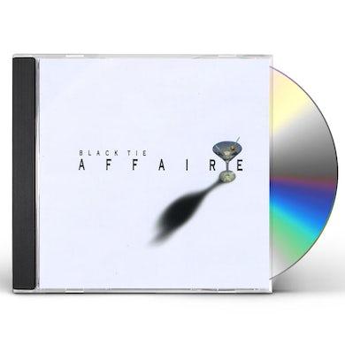 BLACK TIE AFFAIRE CD