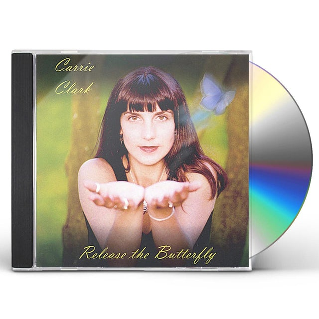 Carrie Clark RELEASE THE BUTTERFLY CD