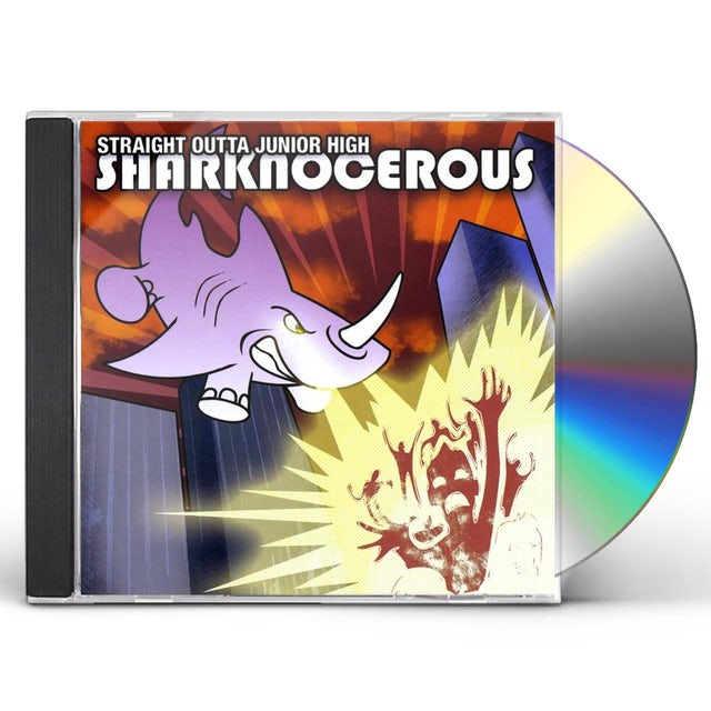 Straight Outta Junior High SHARKNOCEROUS CD