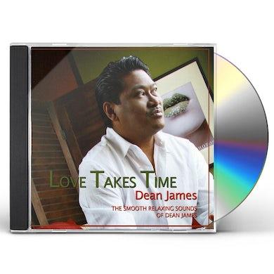 Dean James LOVE TAKES TIME CD