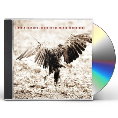 Lincoln Durham EXODUS OF THE DEEMED UNRIGHTEOUS CD