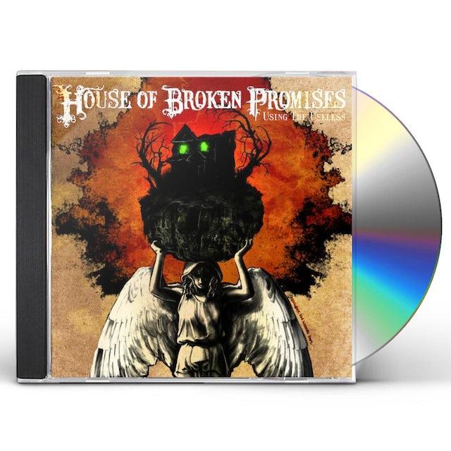 House Of Broken Promises