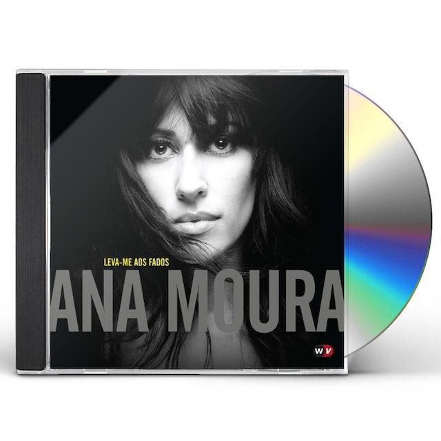 Ana Moura LEVA-ME AOS FADOS CD