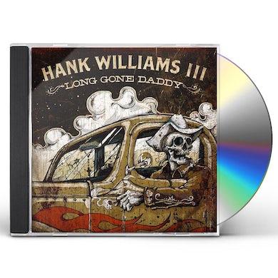 Hank Williams Iii LONG GONE DADDY CD