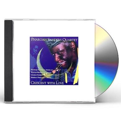 Pharoah Sanders CRESCENT WITH LOVE CD