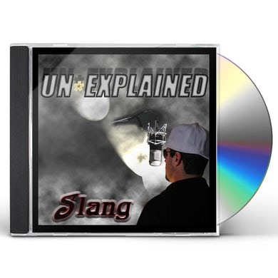 Slang UN-EXPLAINED CD