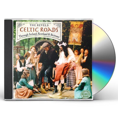 Revels CELTIC ROADS: THROUGH IRELAND SCOTLAND & BRITTANY CD