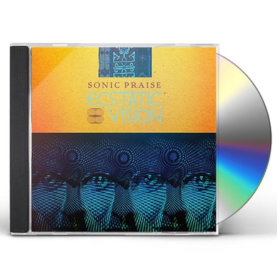 ECSTATIC VISION SONIC PRAISE CD