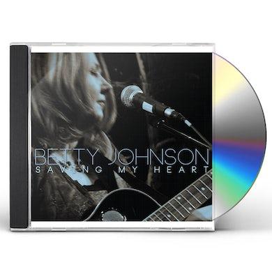 Betty Johnson SAVING MY HEART CD