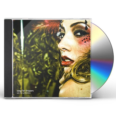 Swallows SONGS FOR STRIPPERS (AND OTHER PROFESSIONS) CD