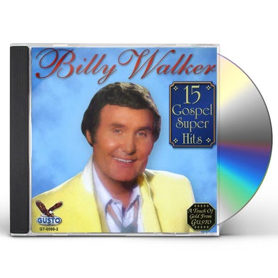 Billy Walker 15 GOSPEL SUPER HITS CD