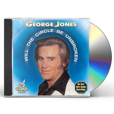 George Jones WILL THE CIRCLE BE BROKEN CD