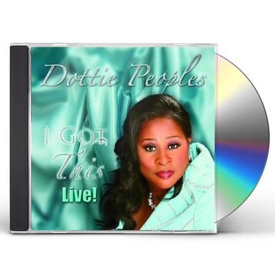 Dottie Peoples I GOT THIS LIVE CD
