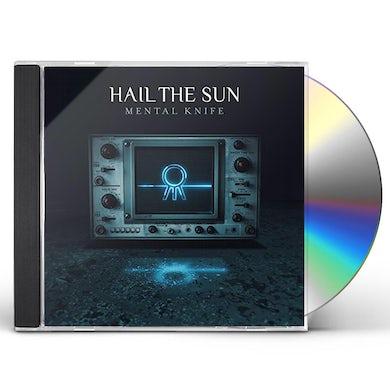 Hail The Sun MENTAL KNIFE CD