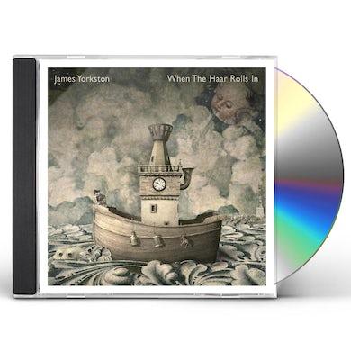 James Yorkston WHEN THE HAAR ROLLS IN CD