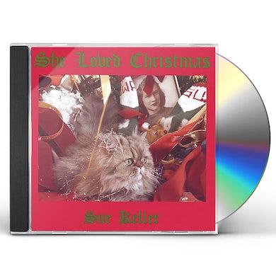 Sue Keller SHE LOVED CHRISTMAS CD