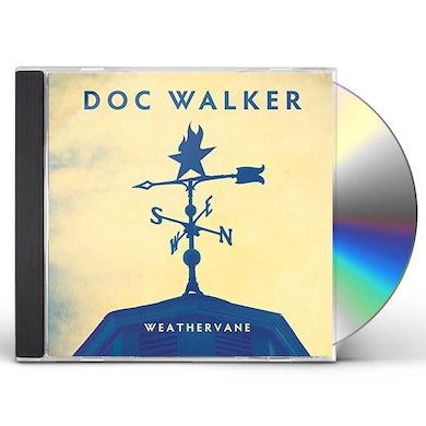 Doc Walker WEATHERVANE CD