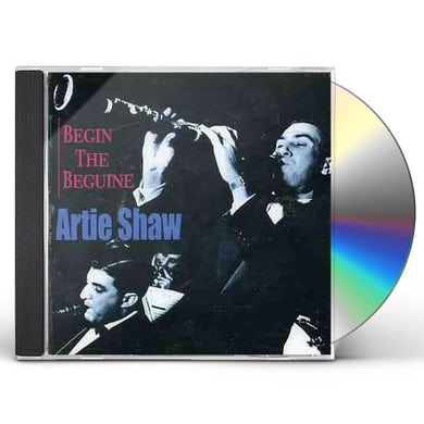 Artie Shaw BEGIN THE BEGUINE CD