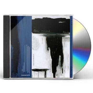 Resonant Drift FLOW MINGLED DOWN CD