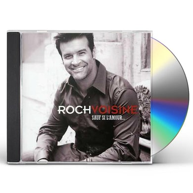 Roch voisine SAUF SI L'AMOUR CD