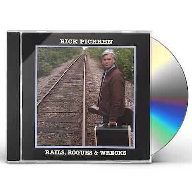 rick pickren RAILS ROGUES & WRECKS CD