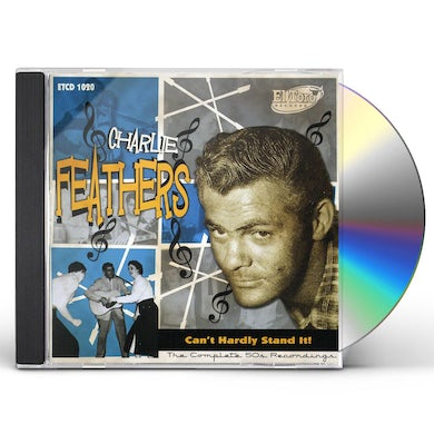Charlie Feathers CAN'T HARDLY STAND IT! CD