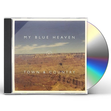 Town & Country MY BLUE HEAVEN CD