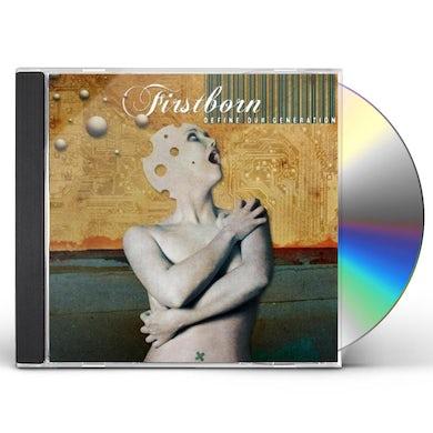 Firstborn DEFINE OUR GENERATION CD
