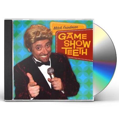 Mitch Friedman GAME SHOW TEETH CD