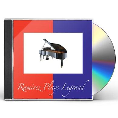 Diego Ramirez RAMIREZ PLAYS LEGRAND CD