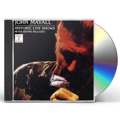 John Mayall HISTORIC LIVE SHOWS 2 CD