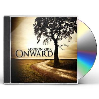 Addison Kirk ONWARD CD