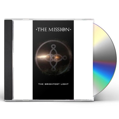 The Mission BRIGHTEST LIGHT CD