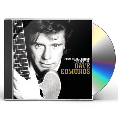 FROM SMALL THINGS: BEST OF DAVE EDMUNDS CD
