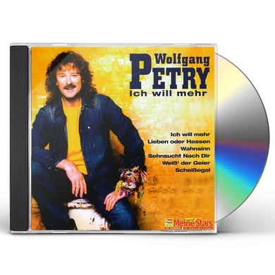 Wolfgang Petry ICH WILL NOCH MEHR CD