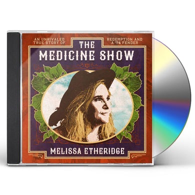 Melissa Etheridge MEDICINE SHOW CD