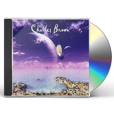 Charles Brown WIND OF THE EASTERN SEA CD
