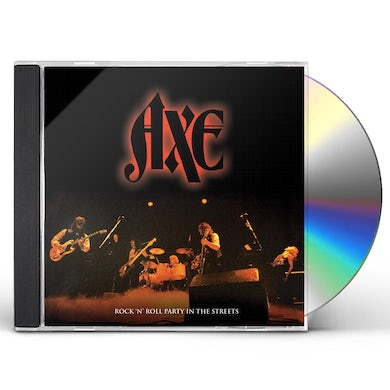Axe Rock N' Roll Party In The Streets CD