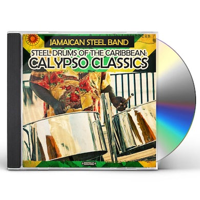 Jamaican Steel Band STEEL DRUMS OF THE CARIBBEAN: CALYPSO CLASSICS CD