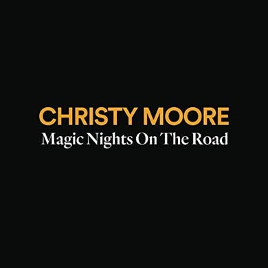 Christy Moore MAGIC NIGHTS ON THE ROAD CD